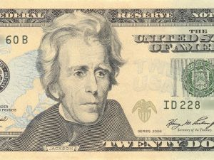 The $20 bill, featuring former president Andrew Jackson.
