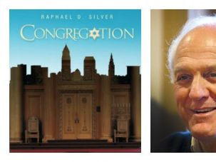 The Fighting Congregation: In his posthumously published novel, Raphael Silver (right), who died in 2013, chronicles the power struggle in a Cleveland Reform temple.
