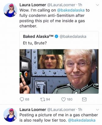 In June, Baked Alaska tweeted a meme showing Laura Loomer in a gas chamber and Trump as an SS officer.