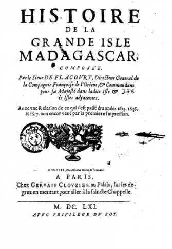 Hebraic Sightings: 'History of the Great Isle of Madagascar,' by the 17 century French administrator Étienne de Flacourt, was one of a series of accounts by colonial observers to this nation, which described the 'Hebraic ancestry' of the natives.