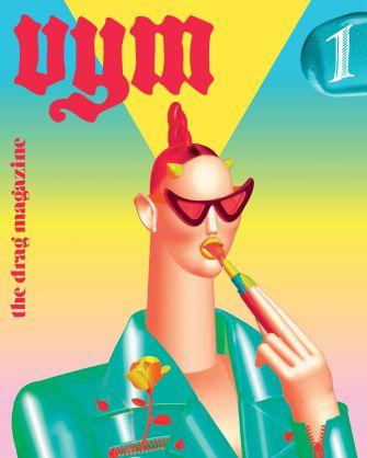 Vym Magazine: Sasha Steinberg, aka Sasha Velour, recently co-launched 'Vym,' a glossy magazine about drag culture.