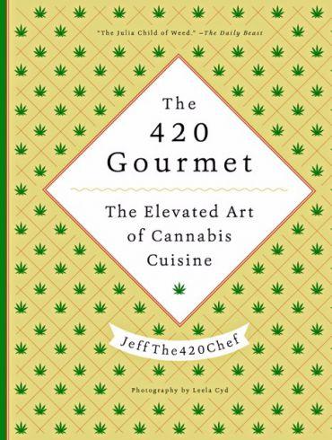 The 420 Gourmet Cookbook