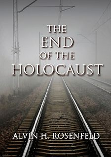 ?The End of the Holocaust? Rosenfeld?s new book.