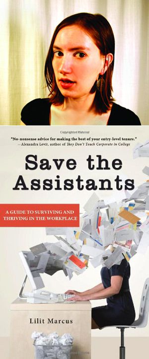 Lilit Marcus, the author of ?Save the Assistants?