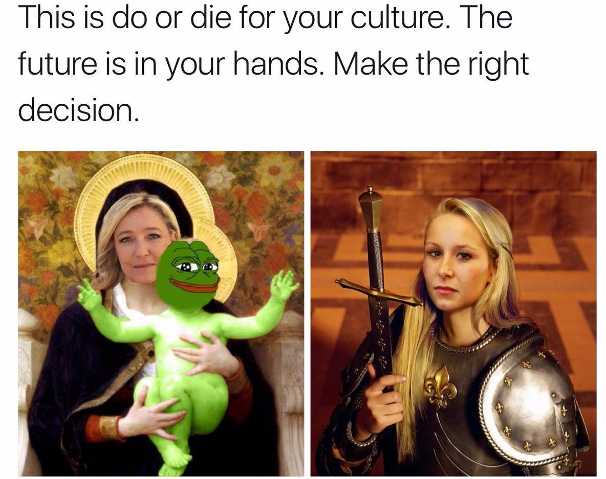 "An ""alt-right"" meme pictures far-right figures Marine Le Pen, at left, and Marion Maréchal-Le Pen, right, as Mary, mother of Jesus, and Joan of Arc."