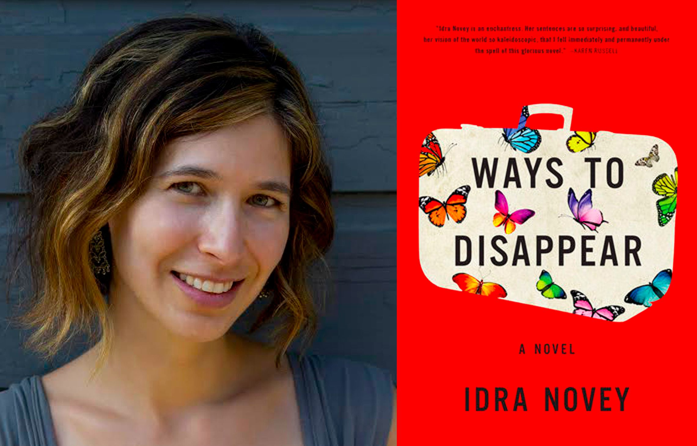 "Idra Novey, author of ""Ways to Disappear"""