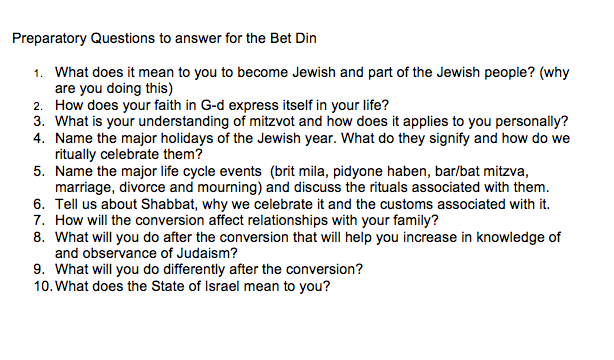 Why?: Aspiring converts were asked these ten questions, and others, by the rabbinical court