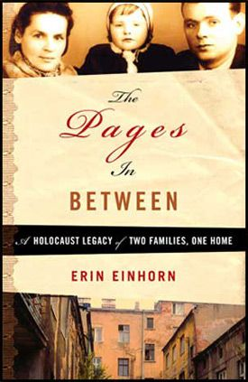 Holocaust Legacy Einhorn?s new memoir, ?The Pages In Between.?
