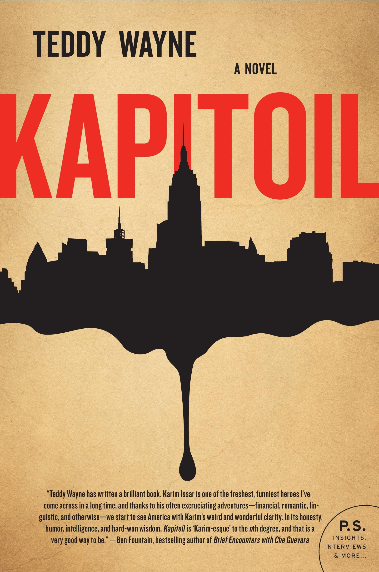 Kapitoil: Teddy Wayne?s debut novel.
