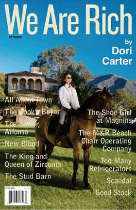 Glossy Tales: Carter?s new novel, ?We Are Rich.?