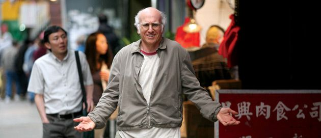 What? What?!: Larry David is right, everyone else is wrong, get it? Good.