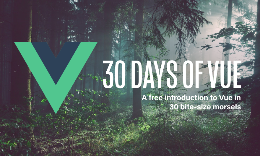 Implementing Tests - 30 Days of Vue - Fullstack io