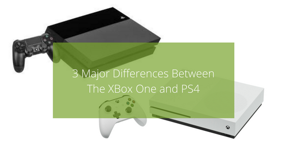 3 Major Differences Between The Xbox One and PS4