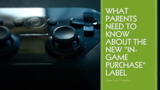 "What Parents Need To Know About The New ""In-Game Purchase"" Label"