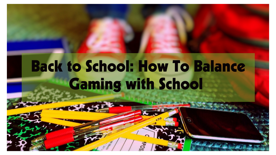 Balance school and fun with GameTrucks guide to back to school gaming