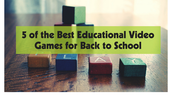 5 of the best educational video games for back to school