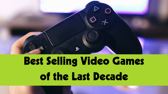 Best selling video games of the last ten years.