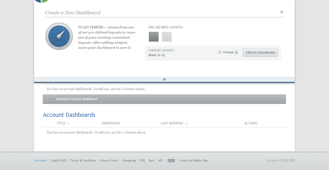 Dashboard layouts can be predefined or selected from a list of existing layouts.
