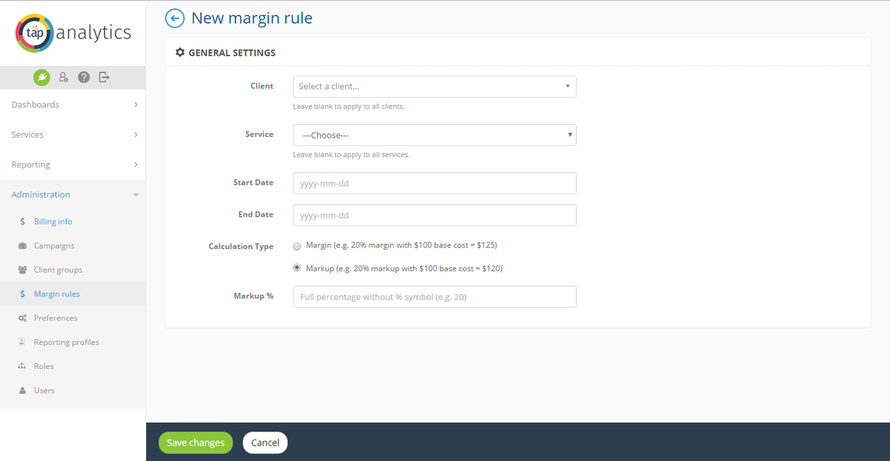 Markup or margin rules can be specified from the Administrator panel.