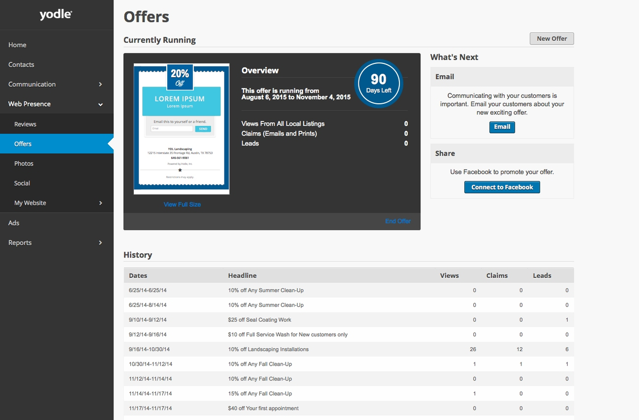 Yodle comes with special promo templates that you can customize and publish within seconds.