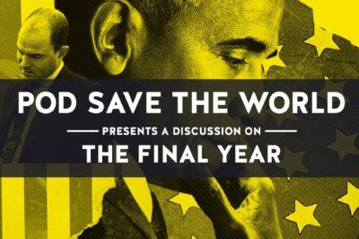 Pod-save-the-world