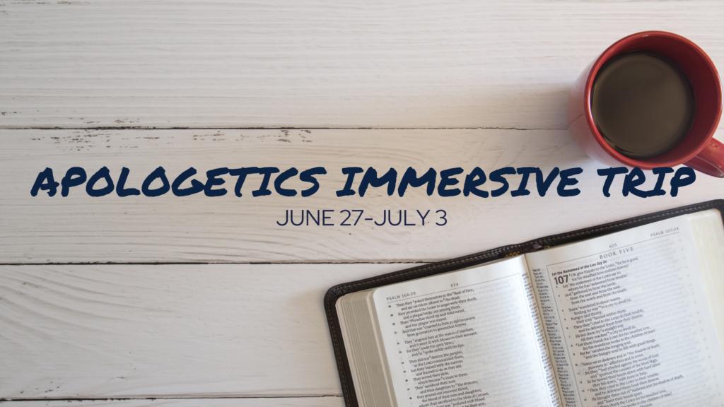 apologetics immersive