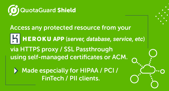 QuotaGuard Shield Service and Features