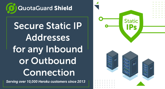 QuotaGuard Shield Static IP's