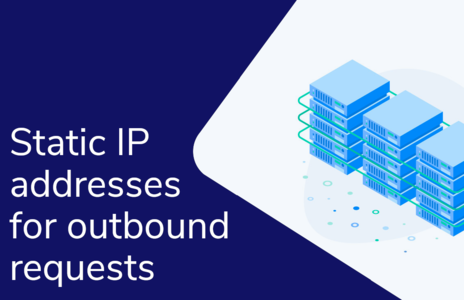 Static IP addresses for outbound requests