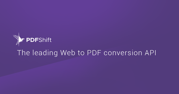 PDFSHIFT - the HTML to to PDF API you were dreaming of.
