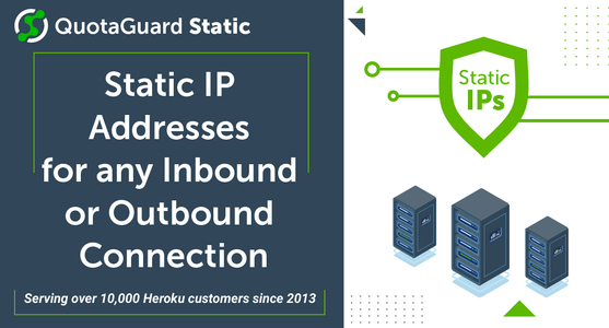 QuotaGuard Static IP's