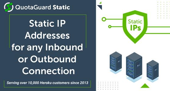 QuotaGuard Static IP's