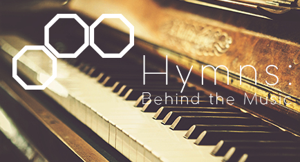 Hymns: Behind the Music