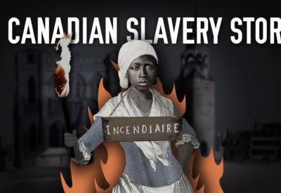 Canadian Slavery Story