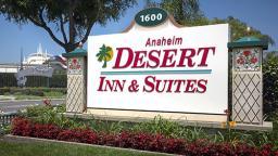 Anaheim Desert Inn and Suites