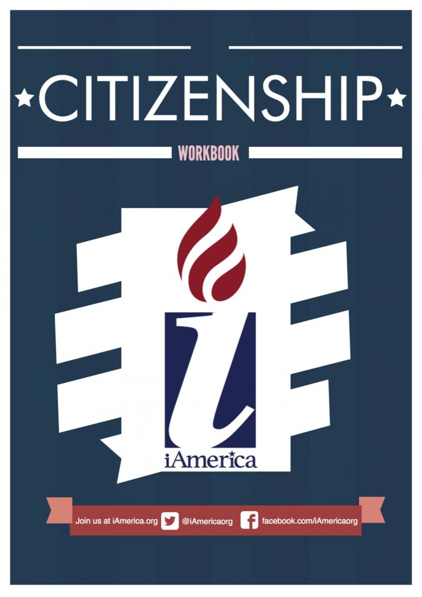 CITIZENSHIP WORKBOOK: iAmerica's ultimate guide to make sure you qualify  for U.S. citizenship, help you fill out your application properly, and  include the ...