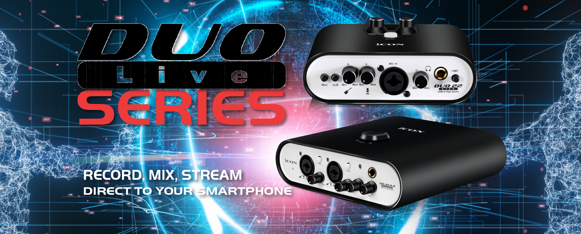 Duo Series Audio Interfaces: Duo 22 Live and Duo 44 Live for recording, mixing, and streaming