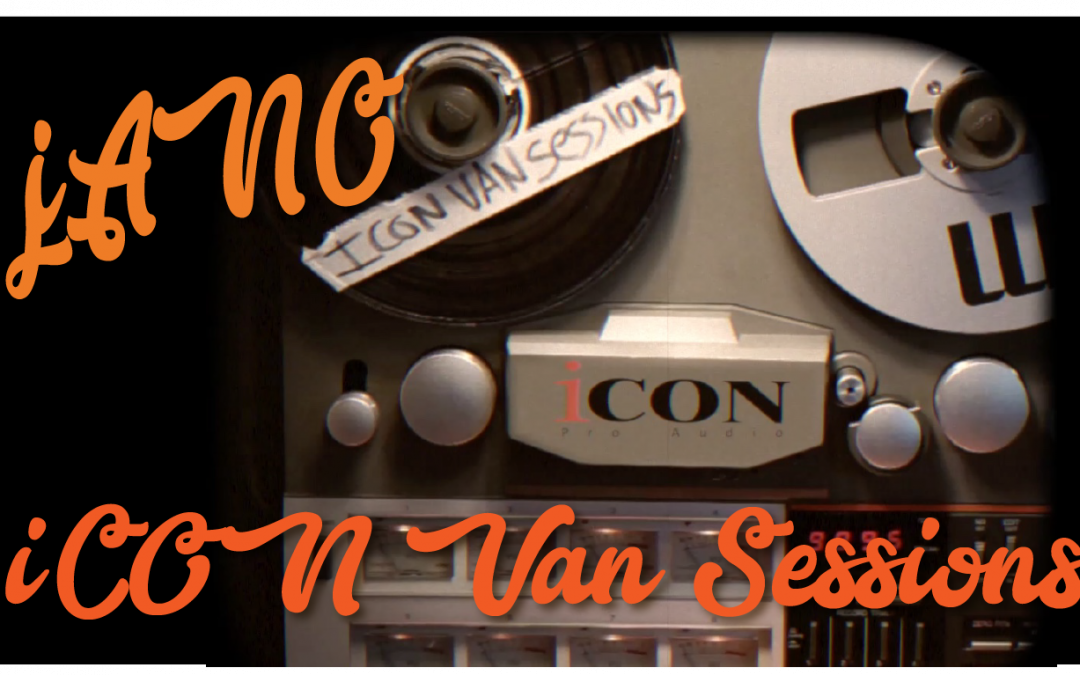 "iCON Van Sessions: Jano Yago – ""Aguacero"""