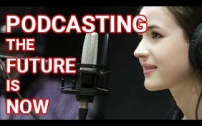 The Future of Podcasting is NOW