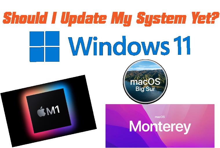 Windows 11, macOS Monterey, Apple M1, M1X, M2 and M2X Compatibility