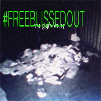 Free Blissed Out