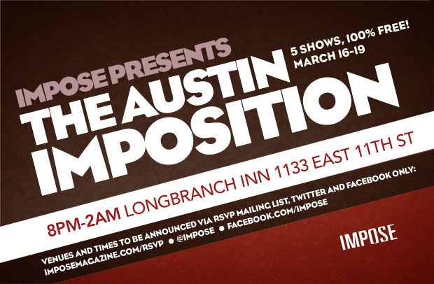 Impose SxSW The Austin Imposition