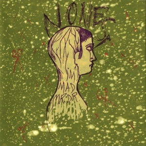 Nones self-released 7-inch