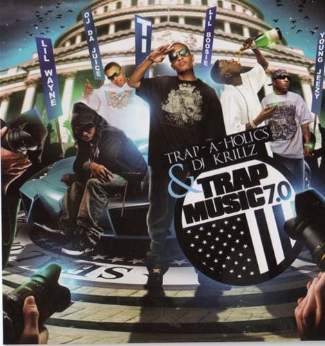 Mixtape: Trap-A-Holics + DJ Krillz, Trap Music 7 0 - New