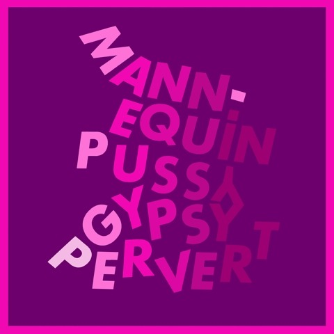 mannequin pussy gypsy pervert