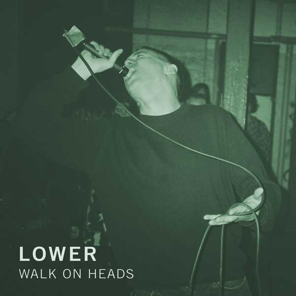 Lower Walk On Heads