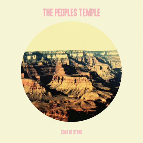 The People's Temple, <i>Sons of Stone</i>