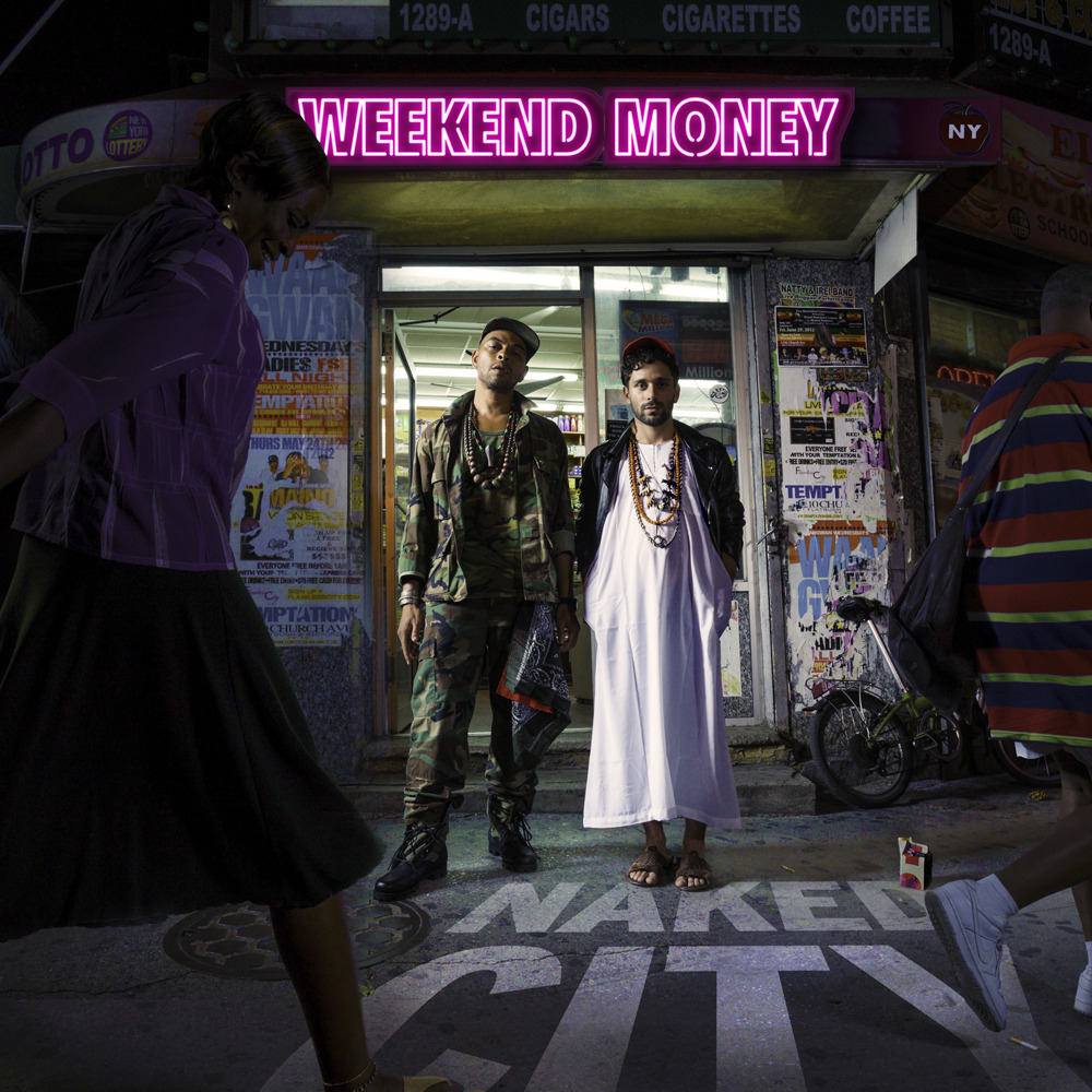 Weekend Money, Naked City