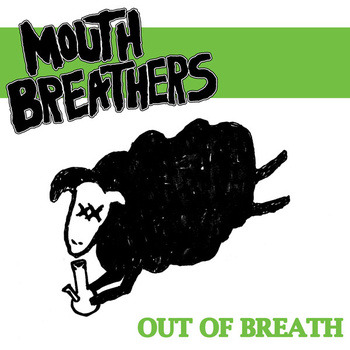 Mouthbreathers, Out of Breath EP