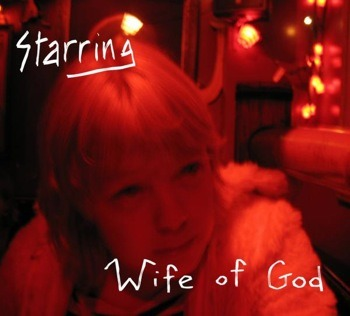starring wife of god
